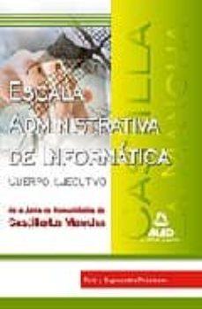 Cdaea.es Escala Administrativa De Informatica De La Junta De Comunidades D E Castilla La Mancha: Test Y Supuestos Practicos Image