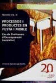 Encuentroelemadrid.es Cos De Professors D Ensenyament Secundari. Processos I Productes En Fusta I Moble Vol. Iii. Image