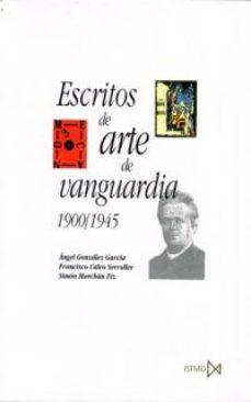 escritos de arte de vanguardia, 1900-1945-9788470903571