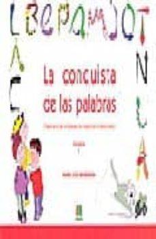 Chapultepecuno.mx La Conquista De Las Palabras: Tratamiento De La Dislexia Y Los Tr Astornos Lectoescritores: 1 Primer Ciclo De Educacion Primaria Image