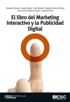el libro del marketing interactivo y la publicidad digital-9788473569071