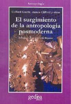 el surgimiento de la antropologia posmoderna-james clifford-clifford geertz-9788474324471