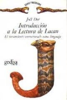 introduccion a la lectura de lacan: el inconsciente estructurado como lenguaje en psicoanalisis-joel dor-9788474325171