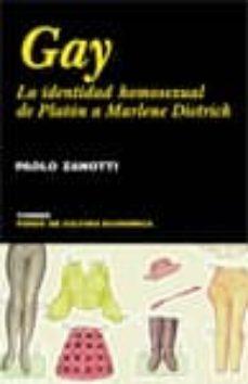 gay: la identidad homosexual de platon a marlene dietrich-paolo zanotti-9788475067971