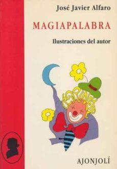 magiapalabra-jose javier alfaro-9788475174471