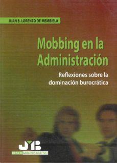 Descargar EL MOBBING EN LA ADMINISTRACION PUBLICA gratis pdf - leer online