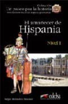 Viamistica.es El Amanecer De Hispania (Nivel I) (Un Paseo Por La Historia) Image
