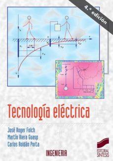 Descargas de libros electrónicos para portátiles TECNOLOGIA ELECTRICA (3ª ED.) de JOSE ROGER FOLCH, MARTIN RIERA GUASP, CARLOS ROLDAN PORTA iBook 9788477387671 en español