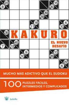 Cronouno.es Kakuro: El Nuevo Desafio (100 Puzzles Faciles, Intermedios Y Comp Licados) Image