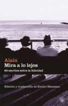 Elmonolitodigital.es Mira A Lo Lejos: 66 Escritos Sobre La Felicidad Image