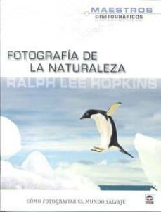 fotografia de la naturaleza: como fotografiar el mundo salvaje-9788479028671