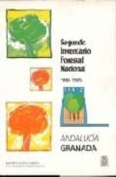 SEGUNDO INVENTARIO FORESTAL NACIONAL: GRANADA (ANDALUCIA 1986-199 5) - VV.AA. |