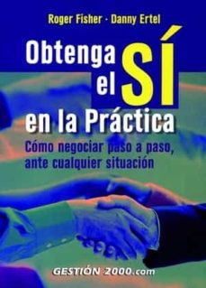 Upgrade6a.es Obtenga El Si En La Practica: Como Negociar, Paso A Paso, Ante Cu Alquier Situacion Image
