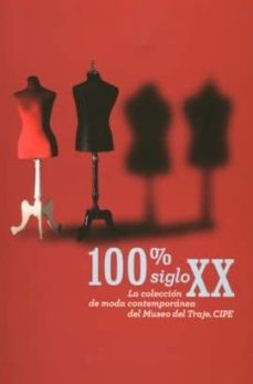 Permacultivo.es 100% Siglo Xx: La Coleccion De Moda Comtemporanea Del Museo Del T Raje. Cipe Image