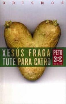 Ebook para descarga gratuita para kindle TUTE PARA CATRO 9788483025871 (Spanish Edition)