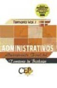 Valentifaineros20015.es Administrativos De La Administracion Foral Del Territorio De Bizc Kaia: Temario (Vol. I) Image