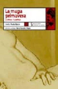 Descarga de libros electrónicos gratuitos MAGA PRIMAVERA Y OTROS CUENTOS de EMILIA PARDO BAZAN (Spanish Edition) 9788483810071 FB2 iBook CHM