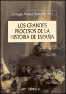 Bressoamisuradi.it Los Grandes Procesos De La Historia De España Image