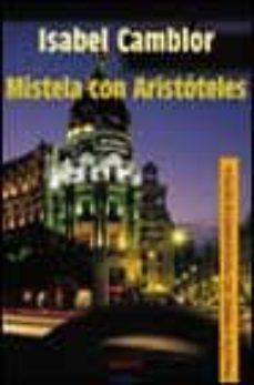 Vinisenzatrucco.it Mistela Con Aristoteles (Iv Premio Rio Manzanares De Novela) Image