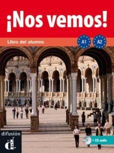 Descargar la tienda online de libros electrónicos ¡NOS VEMOS! A1-A2: LIBRO DEL ALUMNO + CD ePub MOBI iBook en español 9788484437871 de