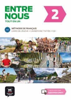 Descargas gratuitas de libros de Kindle Reino Unido ENTRE NOUS 2 - LIVRE DE L ELEVE + CAHIER D ACTIVITES + CD  de  9788484439271