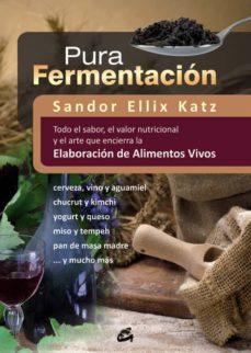 pura fermentación-sandor ellix katz-9788484454571