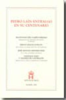 Inmaswan.es Pedro Lain Entralgo En Su Centenario Image