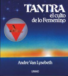 Javiercoterillo.es Tantra, El Culto De Lo Femenino Image