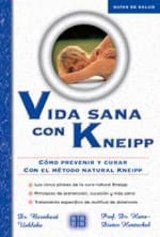 Permacultivo.es Vida Sana Con Kneipp: Como Prevenir Y Curar Con El Metodo Natural Kneipp Image