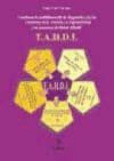 Libros de descargas de audio. CUESTIONARIO MULTIFACTORIAL DE DIAGNÓSTICO TAHDI: TRASTORNOS DE ATENCION Y/O HIPERACTIVIDAD Y DE DISTRES INFANTIL (2ª ED.)