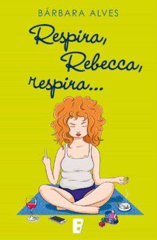 RESPIRA, REBECCA, RESPIRA EBOOK | BARBARA ALVES ASCO ...