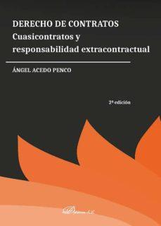derecho de contratos. cuasicontratos y responsabilidad extracontractual (2ª ed.)-ángel acedo penco-9788491483571