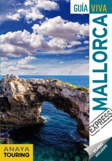 Mallorca 2019 Guia Viva Express 3ª Ed Vv Aa Comprar Libro 9788491580171