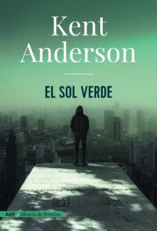 el sol verde-kent anderson-9788491810971
