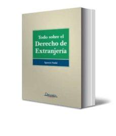 Descargar TODO SOBRE EL DERECHO DE EXTRANJERIA gratis pdf - leer online