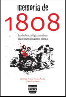 Descargar MEMORIA DE 1808: BASES AXIOLOGICO JURIDICAS DEL CONSTITUCIONALISM O ESPAÃ'OL gratis pdf - leer online