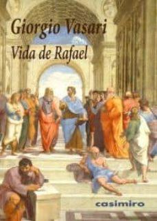 vida de rafael-giorgio vasari-9788493967871