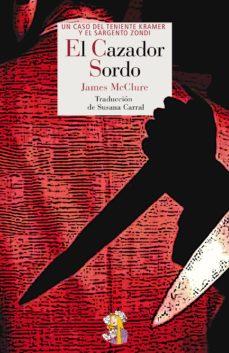 Descargas gratuitas de libros electrónicos para Mac EL CAZADOR SORDO in Spanish