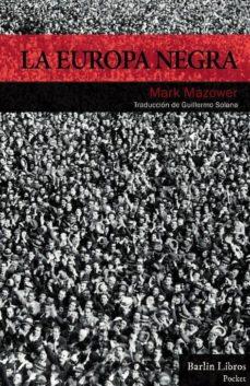 Permacultivo.es La Europa Negra: Desde La Gran Guerra Hasta La Caída Del Comunism O Image