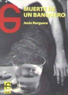 Descargas de libros Kindle gratis. MUERTE DE UN BANQUERO MOBI FB2 PDB 9788494794971 en español
