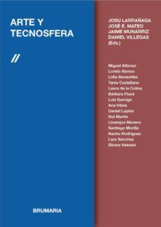 Descargar ARTE Y TECNOSFERA gratis pdf - leer online