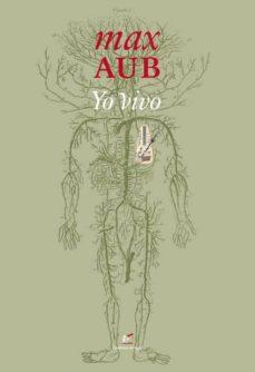 Descargar libros de italiano gratis. YO VIVO de MAX AUB in Spanish