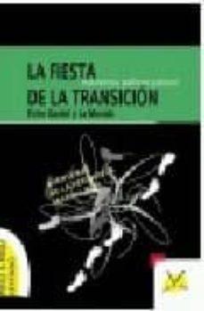 Concursopiedraspreciosas.es La Fiesta De La Transicion (Nivel Intermedio De E/le, E/l2 (A2-b1 ) Image