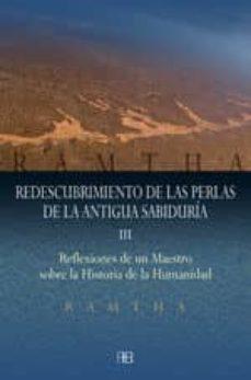 Viamistica.es Redescubrimiento De Las Perlas De La Antigua Sabiduria (Vol. Iii) : Reflexiones De Un Maestro Sobre La Historia De La Humanidad Image