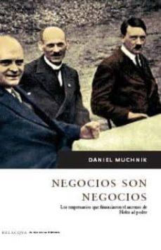 Upgrade6a.es Negocios Son Negocios: Los Empresarios Que Financiaron El Ascenso De Hitler Al Poder Image