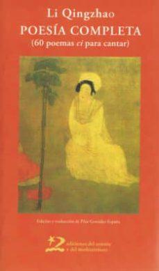 poesia completa (60 poemas ci para cantar)-li qingzhao-9788496327771