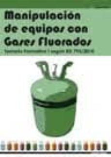 manipulacion de equipos con gases fluorados. temario formativo ii segun rd 795/2010-9788496960671