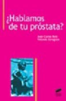 Foro de descarga gratuita de libros electrónicos. ¿HABLAMOS DE TU PROSTATA? DJVU en español
