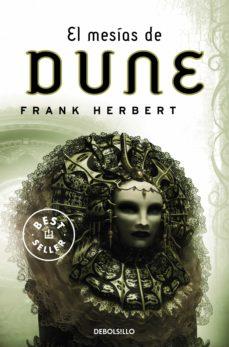 Google book search startet buch descarga EL MESIAS DE DUNE (SAGA DUNE 2) 9788497596671 ePub RTF de FRANK HERBERT