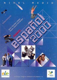 Descargar ebook gratis NUEVO ESPAÑOL 2000 MEDIO, SOLUCIONARIO